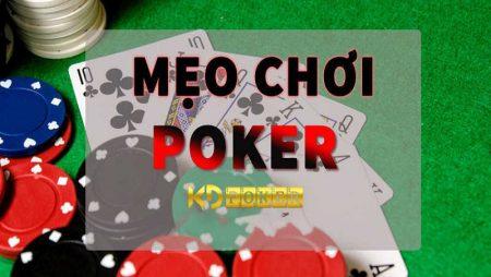 Kinh nghiệm chơi Poker giành riêng cho người chơi mới
