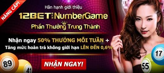 Dễ dàng kiếm tiền với Number Game trên nhà cái 12bet