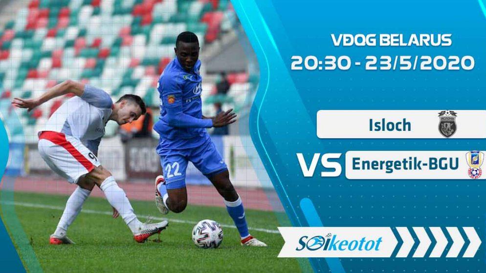 W88 Dự đoán Isloch vs Energetik-BGU lúc 20h30 ngày 23/5/2020