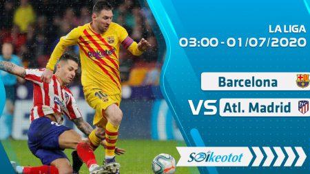 W88 Dự đoán Barcelona vs Atl. Madrid lúc 3h ngày 1/7/2020