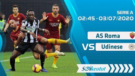 W88 Dự đoán AS Roma vs Udinese lúc 2h45 ngày 3/7/2020