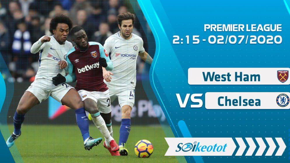 W88 Dự đoán West Ham vs Chelsea lúc 2h15 ngày 2/7/2020