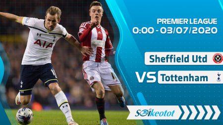 W88 Dự đoán Sheffield Utd vs Tottenham lúc 0h ngày 3/7/2020