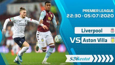 W88 Dự đoán Liverpool vs Aston Villa lúc 22h30 ngày 5/7/2020