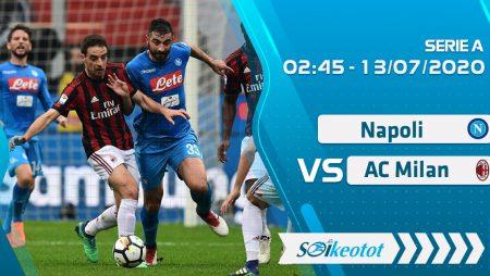 W88 Dự đoán Napoli vs AC Milan lúc 2h45 ngày 13/7/2020