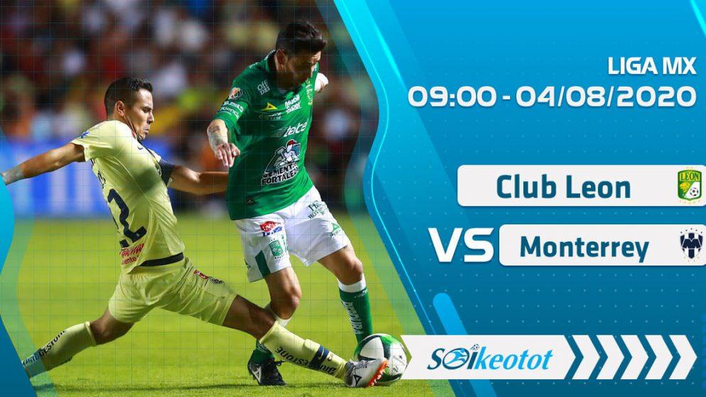 W88 Dự đoán Club Leon vs Monterrey lúc 9h ngày 4/8/2020