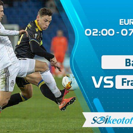 W88 Dự đoán Basel vs Eintracht Frankfurt lúc 2h ngày 7/8/2020