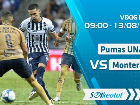 W88 Dự đoán U.N.A.M. Pumas vs Monterrey lúc 9h ngày 13/8/2020