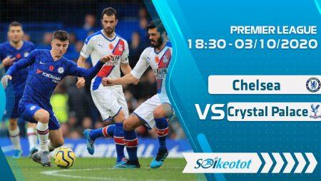 W88 Dự đoán Chelsea vs Crystal Palace lúc 18h30 ngày 3/10/2020