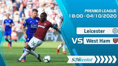 W88 Dự đoán Leicester vs West Ham lúc 18h ngày 4/10/2020