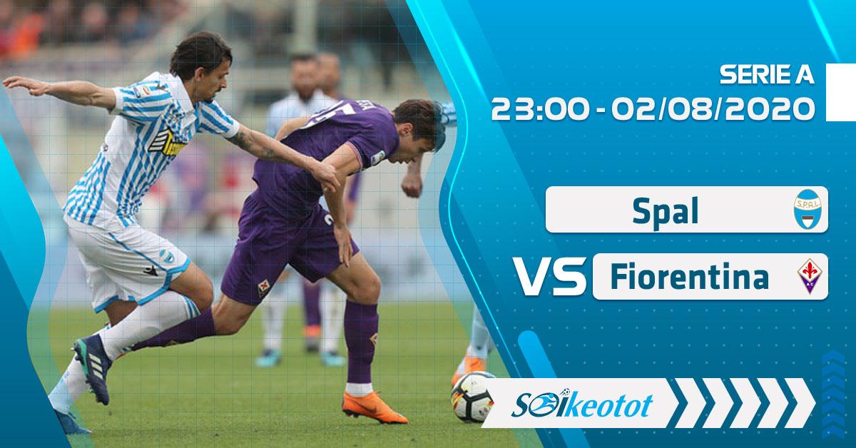 soi-keo-spal-vs-fiorentina-luc-23h-ngay-2-8-2020