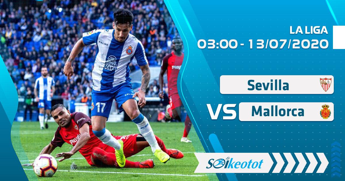 soi-keo-sevilla-vs-mallorca-luc-3h-ngay-13-7-2020