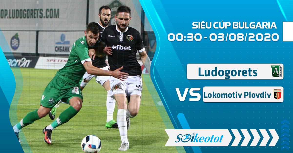 soi-keo-ludogorets-razgrad-vs-lokomotiv-plovdiv-luc-0h30-ngay-3-8-2020