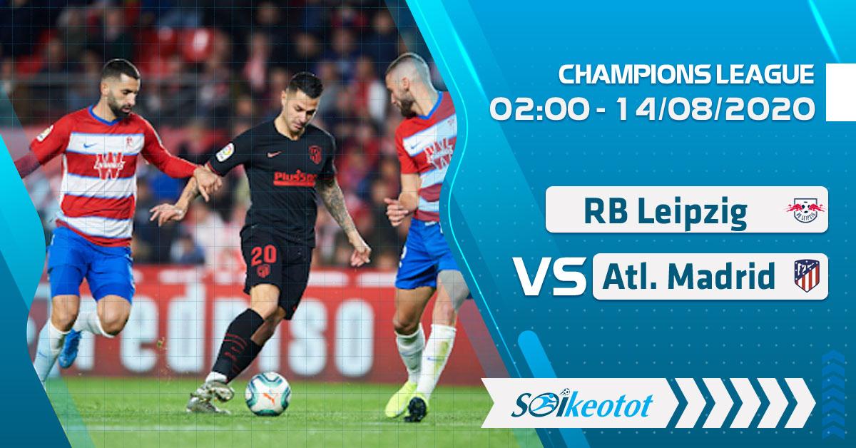 soi-keo-rb-leipzig-vs-atletico-madrid-luc-2h-ngay-14-8-2020