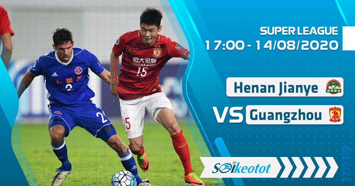 soi-keo-henan-jianye-vs-guangzhou-evergrande-luc-17h-ngay-14-8-2020