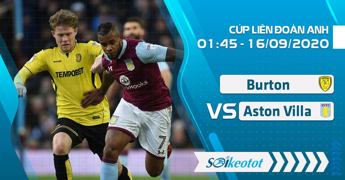 soi-keo-burton-vs-aston-villa-luc-1h45-ngay-16-9-2020